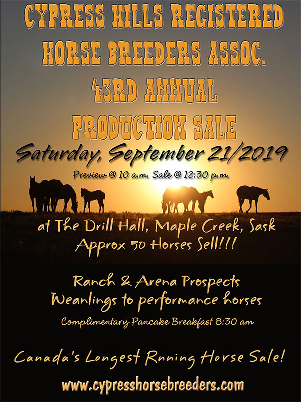 2019 Cypress Hills Registered Horse Breeders Assoc. 43rd Annual Production Sale